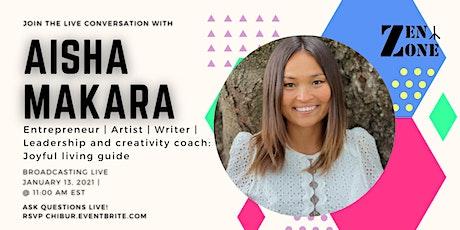 Talk Joyful Living Guide with Aisha Makara tickets