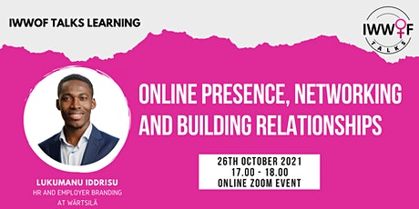 Online presence, Networking and Building Relationships tickets