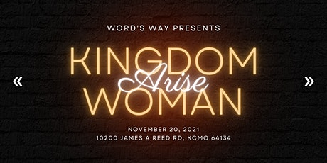 Kingdom Woman Arise Conference 2021 tickets