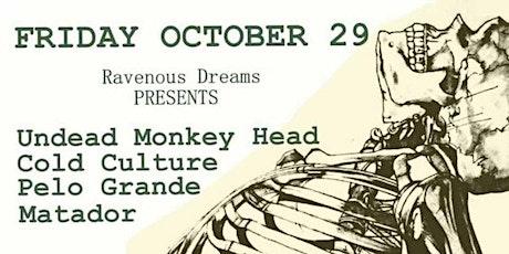 Undead Monkey Head - Cold Culture - Pelo Grande - Matador tickets