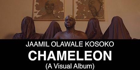 CHAMELEON (a visual album) screening tickets