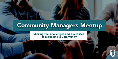 Community Managers Meetup - 16th November @ 1pm tickets