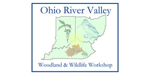 Ohio River Valley Woodland & Wildlife Workshop