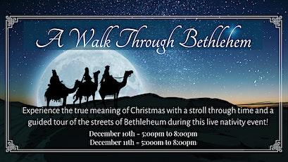 A Walk Through Bethlehem tickets
