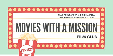 Movies with a Mission Film Club tickets