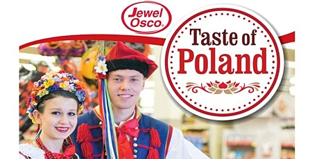 Celebrate Taste of Poland with Jewel-Osco! tickets