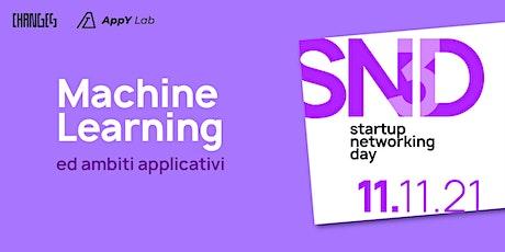 Machine Learning e ambiti applicativi - Startup Networking Day #3 biglietti