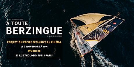 """Projection privée du film """"A toute Berzingue"""" billets"""
