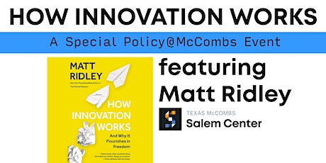 How Innovation Works, A Policy@McCombs event with Matt Ridley tickets
