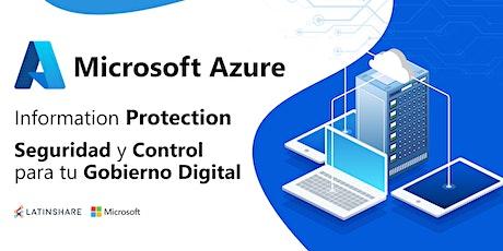 Azure Information Protection: Seguridad y Control para tu Gobierno Digital boletos