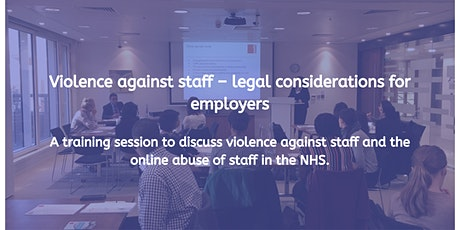 Violence against staff – legal considerations for employers tickets