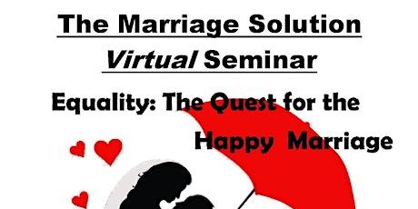 The Marriage Solution Virtual Seminar tickets