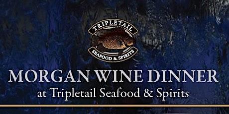 Morgan Wine Dinner tickets