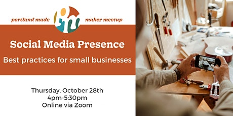 Social Media Presence: Best practices for small businesses tickets