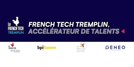 French Tech Tremplin - boostez votre pitch de présentation !  billets
