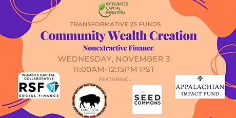 Transformative 25 Funds - Community Wealth & Nonextractive Funds tickets