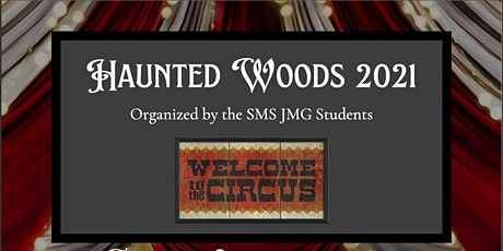 Haunted Woods 2021: Welcome to the Circus tickets