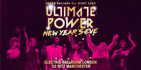 Ultimate Power - Manchester NEW YEAR'S EVE tickets