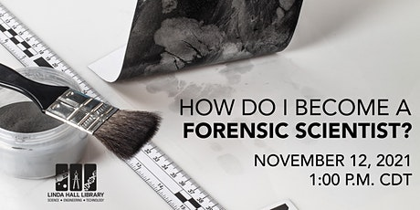 How Do I Become a Forensic Scientist? tickets