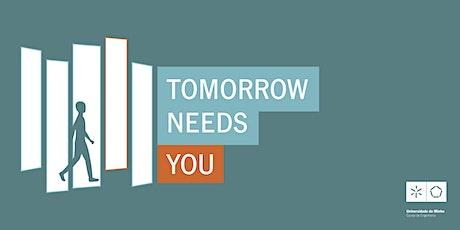 Tomorrow Needs You: Apresentação Júnior Empresas da UMinho tickets