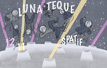 Lunateque tickets