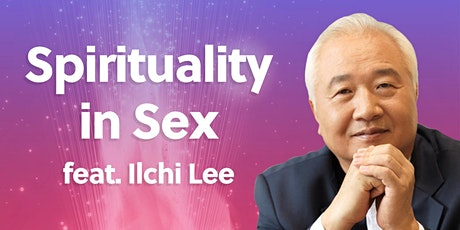 Free LIVE event:  Spirituality in SEX - with NYT Best Selling Author! tickets