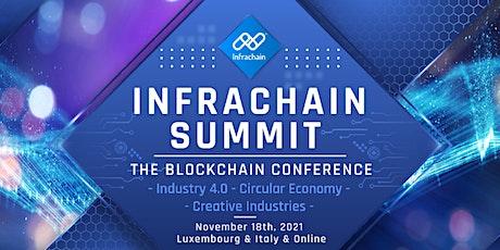 Infrachain Summit 2021 - Luxembourg billets