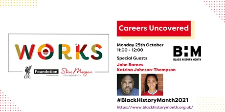 Careers Uncovered - Black History Month #BLACKHISTORYMONTH2021 tickets