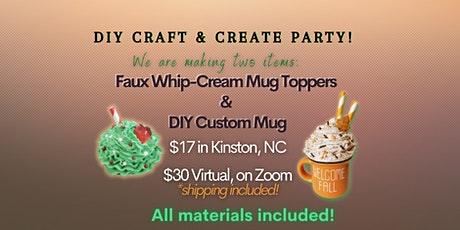 DIY Craft & Create Party! Faux Whip Cream Mug Toppers! tickets