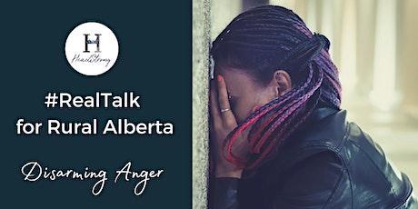 RealTalk For Rural Alberta: Disarming Anger tickets