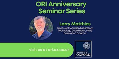 ORI Anniversary Series Seminar 3 - Larry Matthies, NASA JPL tickets
