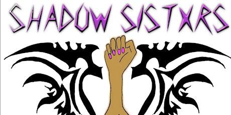 Shadow Sistxrs x Remember & Resist: ESEA* Queer Self Defence Workshops tickets