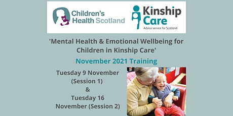 Mental Health and Emotional Wellbeing for Children in Kinship Care tickets
