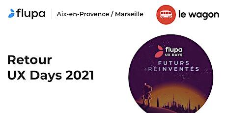 Retour sur les UX-Days 2021- Conférence + Table ronde avec FLUPA billets