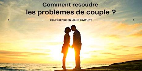 Comment résoudre les problèmes de couple ? billets