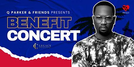 Q Parker & Friends  Benefit for Haiti Relief Concert tickets