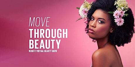 Move Through Beauty Virtual Fashion Show tickets