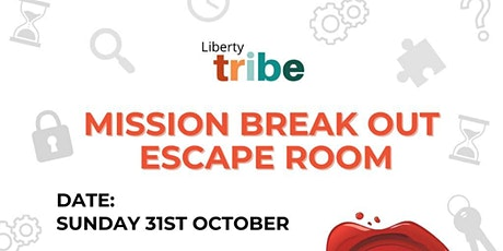Liberty Tribe - MISSION BREAKOUT ESCAPE ROOM tickets