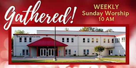 FDCC Gathered! Sunday Worship: Oct. 24, 2021 tickets
