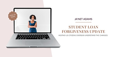 Student Loan Forgiveness Update For US Citizens Overseas tickets