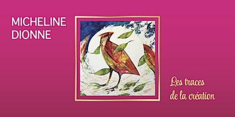 Rencontre d'artiste : Micheline Dionne tickets