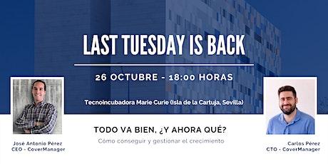 Last Tuesday - Sevilla #4 entradas