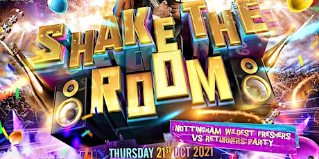 Shake The Room - Nottingham Party tickets