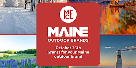 Writing a grant for your Maine outdoor brand tickets