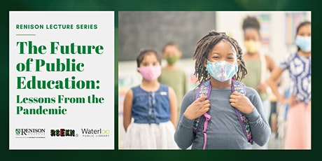 The Future of Public Education: Lessons from the Pandemic tickets