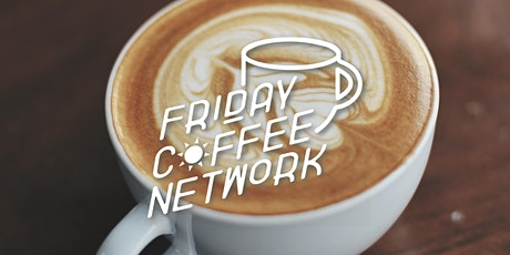 Friday Coffee Network tickets