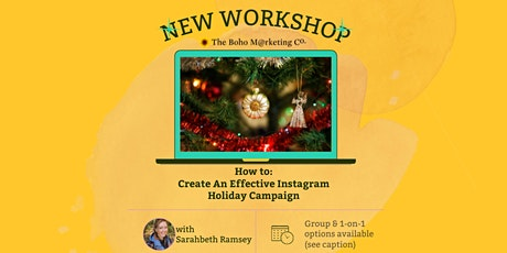 How To: Create An Effective Instagram Holiday Campaign tickets