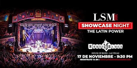 "LSM360 AGENCY PRESENT: SHOWCASE NIGHT IN LAS VEGAS ""THE LATIN POWER"" tickets"