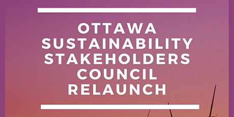 Ottawa Sustainability Stakeholders Council Relaunch tickets