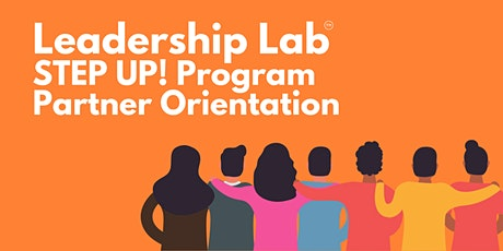 October 2021 STEP UP! Program Partner Orientation tickets